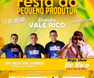 Festa do Pequeno Produtor no Distrito de Vale Rico no dia 21 de Julho