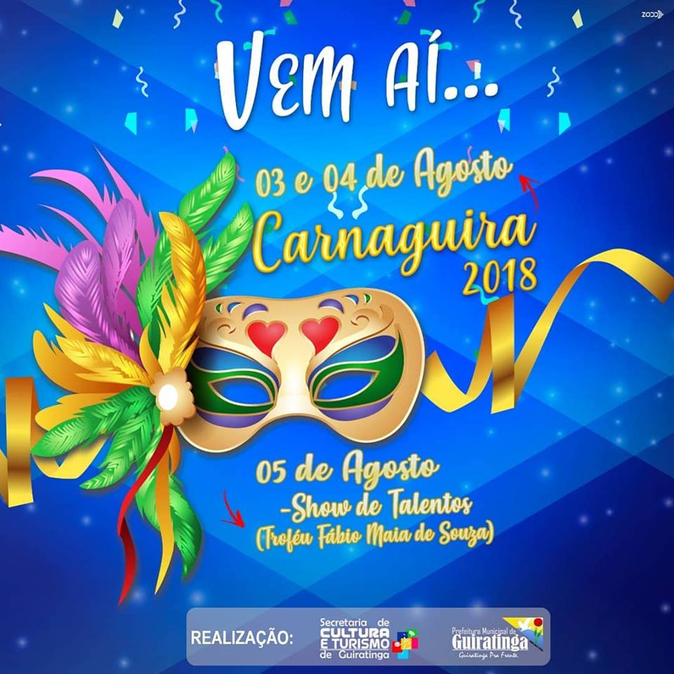Carnaguira 2018, festa de comemoração ao aniversário de Guiratinga acontece nos dias 03, 04 e 05 de agosto