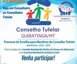 Aberta vagas para o Conselho Tutelar de Guiratinga