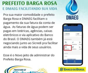 Prefeito Barga Rosa e DMAEG facilitam o pagamento de faturas da conta de água