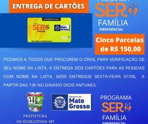 Entrega de cartões do programa Ser Família Emergencial